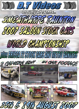 Picture of Smeatharpe Stadium 18th & 19th August 2007 SALOON STOCK CARS WORLD FINAL